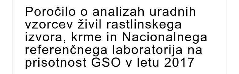 Poročilo o analizah uradnih vzorcev živil rastlinskega izvora, krme in Nacionalnega referenčnega ...
