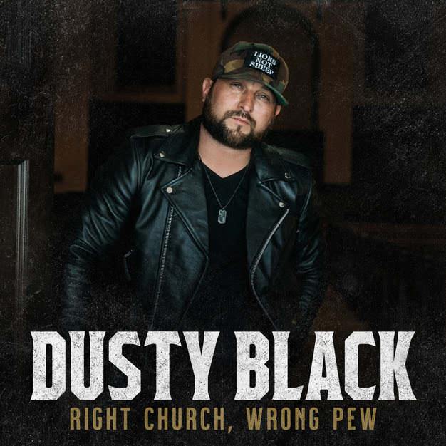 Dusty Black To Release Debut Single 'Right Church, Wrong Pew'