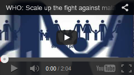 Video of the week: WHO: Scale up the fight against malaria -- Test. Treat. Track.