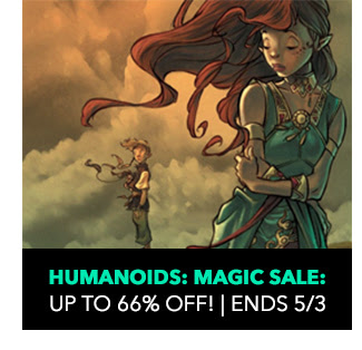 Humanoids: Magic Sale: up to 66% off! Sale ends 5/3.