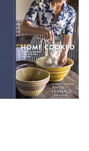 Home Cooked by Anya Fernald with Jessica Battilana