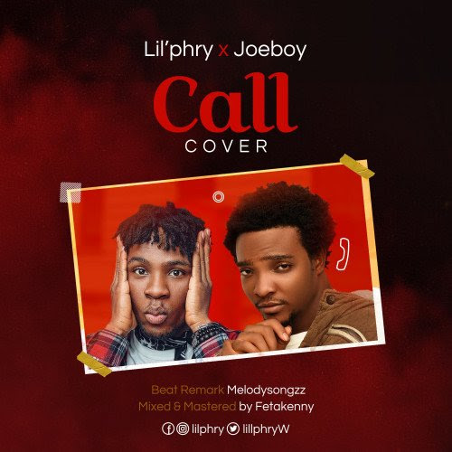 Lil Phry - Call X Joeboy