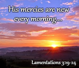 His Mercies Are New Every Morning - Imgflip