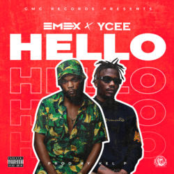 MP3 + VIDEO: Emex X Ycee - Hello (Prod. Kel P) |  @emexeot