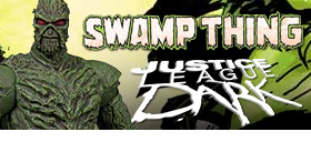 JUSTICE LEAGUE DARK SWAMP THING