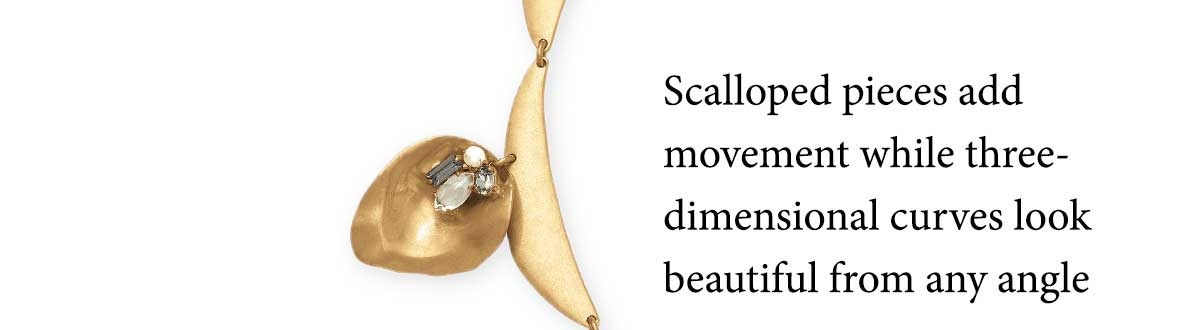 Scalloped pieces add movement