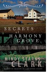 Secrets of Harmony Grove by Mindy Starns Clark