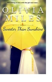 Sweeter Than Sunshine by Olivia Miles