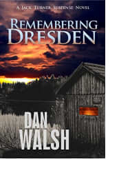 Remembering Dresden by Dan Walsh