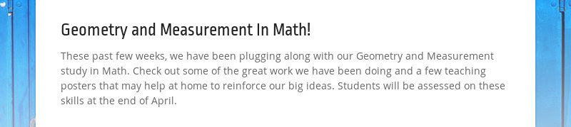 Geometry and Measurement In Math! These past few weeks, we have been plugging along with our...