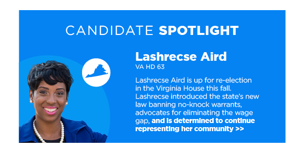 Candidate Spotlight: Lashrecse Aird, VA HD 63