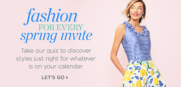 Fashion for every spring invite. Let's Go