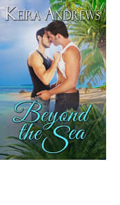 Beyond the Sea by Keira Andrews