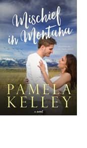 Mischief in Montana by Pamela Kelley