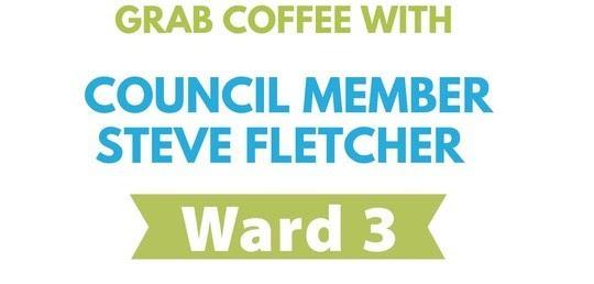 Coffee with CM Fletcher