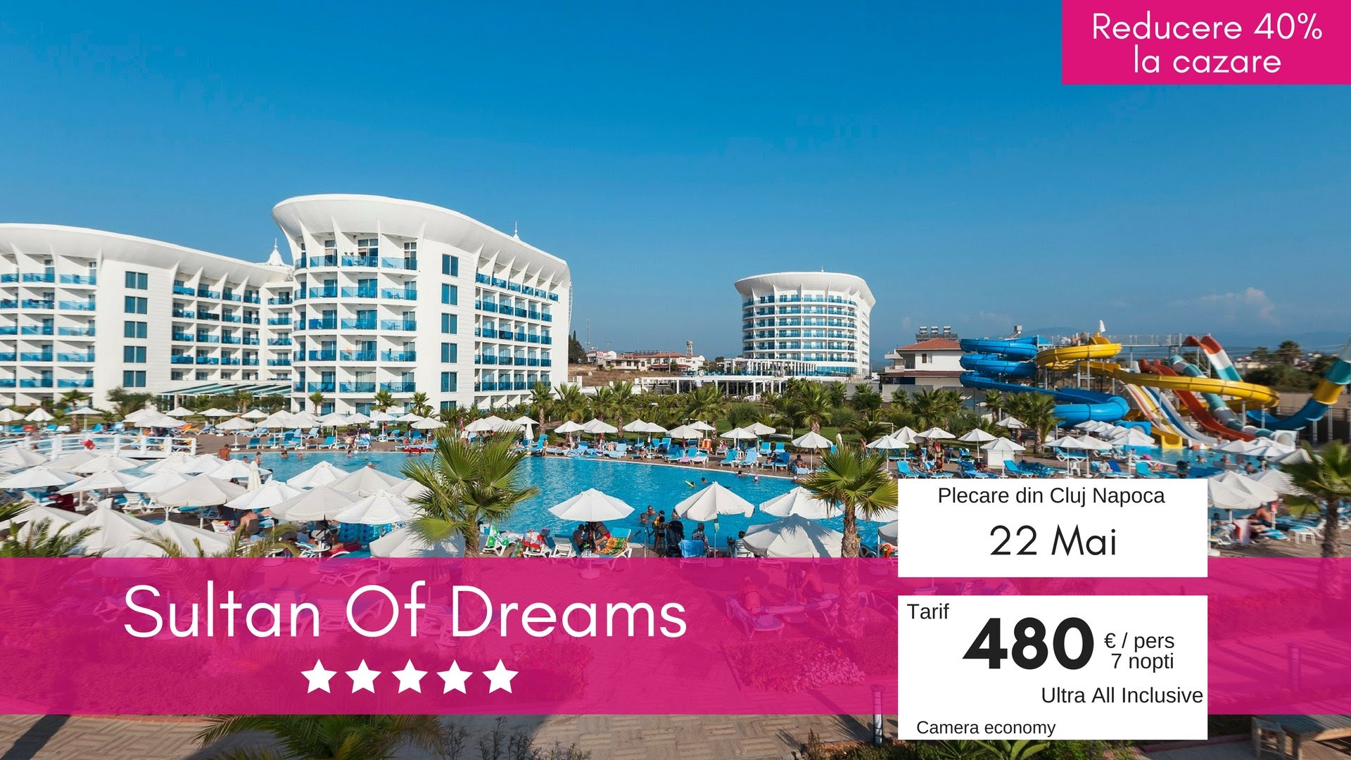 Sultan Of Dreams 5* UAI | 40% REDUCERE la cazare | Antalya cu plecare din Cluj-Napoca