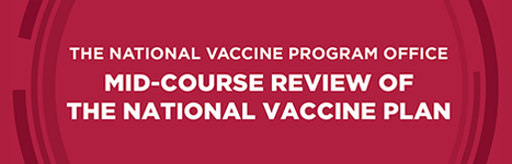 the national vaccine program office - mid-course review of the national vaccine plan