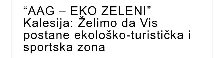 """AAG – EKO ZELENI"" Kalesija: Želimo da Vis postane ekološko-turistička i sportska zona"