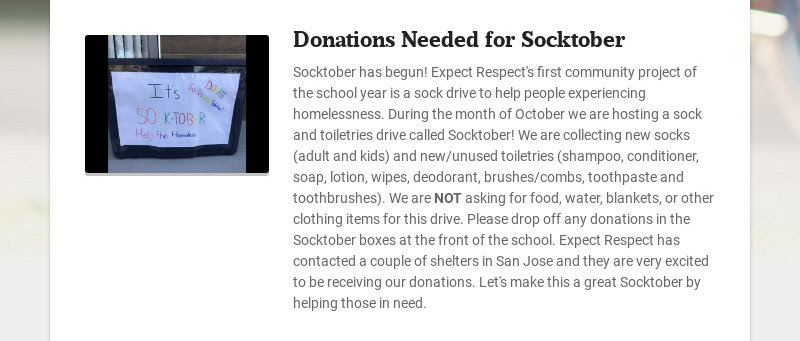 Donations Needed for Socktober Socktober has begun! Expect Respect's first community project of...