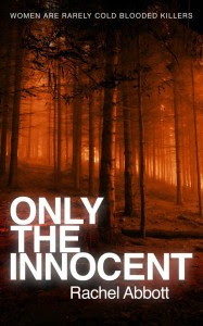 Cover of Only The Innocent by Rachel Abbott