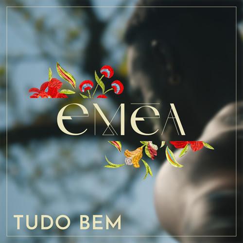 """Clip """"Tudo Bem"""" par EMÉA sur youtube"""