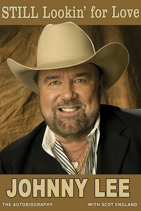 Johnny Lee: STILL Lookin' For Love
