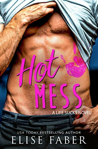 Cover for 'Hot Mess (Life Sucks Book 2)'