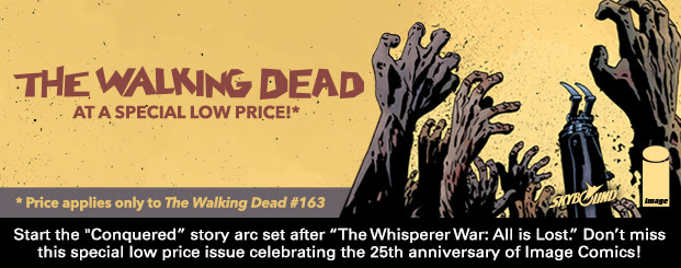 "The Walking Dead #163 Start the ""Conquered"" story arc set after ""The Whisperer War: All is Lost.† Don't miss this special low price issue celebrating the 25th anniversary of Image Comics!"