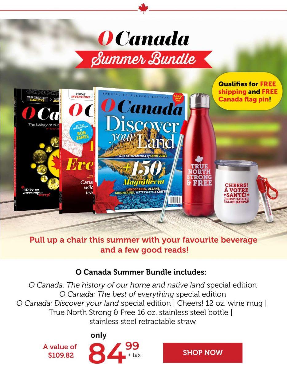 O Canada summer bundle