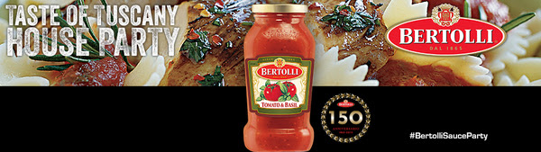 Bertolli® Sauce Taste of Tuscany House Party House Party