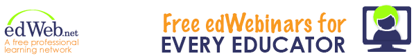 edWeb.net - Free edWebinars for Every Educator