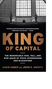 King of Capital by David Carey and John E. Morris