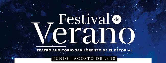 Festival de Verano. Junio - Agosto 2018 . Auditorio San Lorenzo de El Escorial