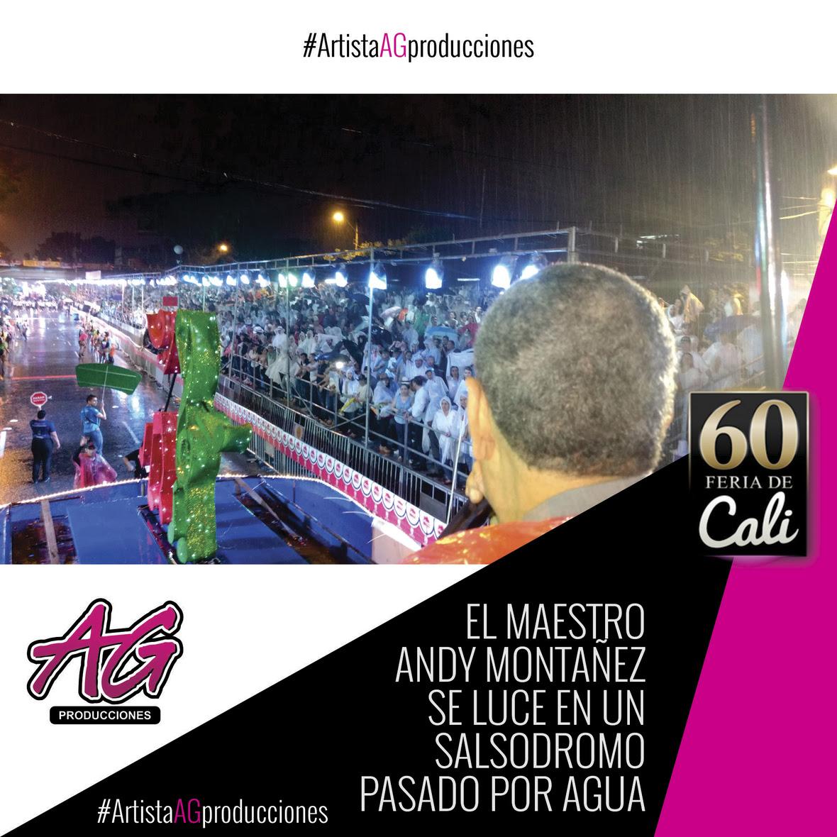 01 AG PRODUCCIONES - FERIA DE CALI 2017 DIA 01 DIC25 ANDY MONTANEZ