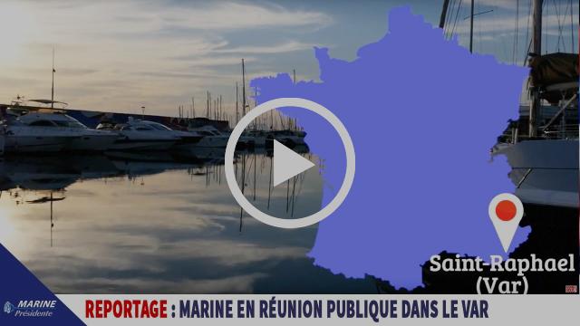 Reportage sur la réunion publique de Marine Le Pen à Saint-Raphael