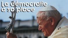Démocratie et totalitarisme selon Jean Paul II