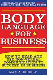 Body Language for Business by Max A. Eggert