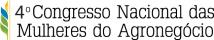 CNMA - Congresso Nacional das Mulheres do Agronegócio