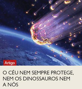 O céu nem sempre protege, nem os dinossauros nem a nós