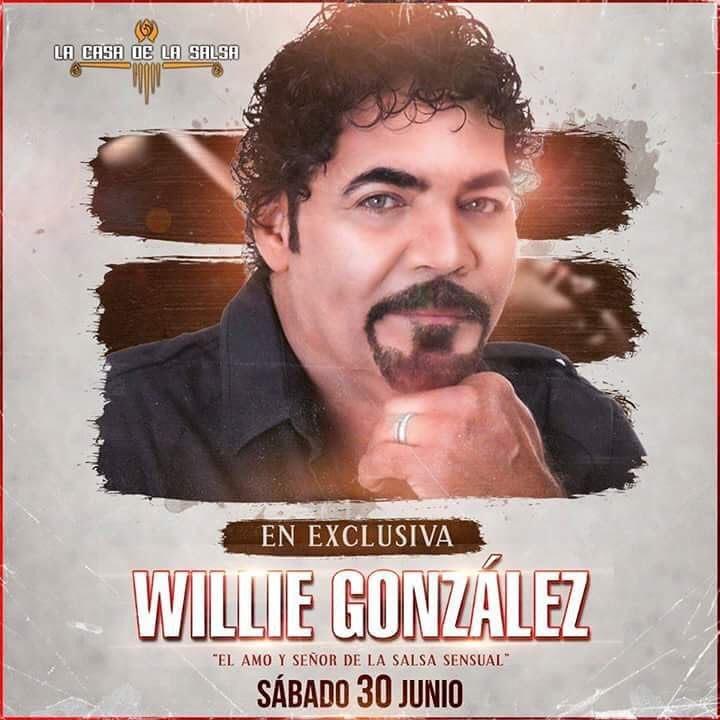 Willie Gonzalez - la casa de la salsa 30 junio