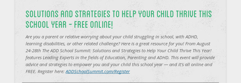 solutions and strategies to help your child thrive this school year - free online! Are you a parent...