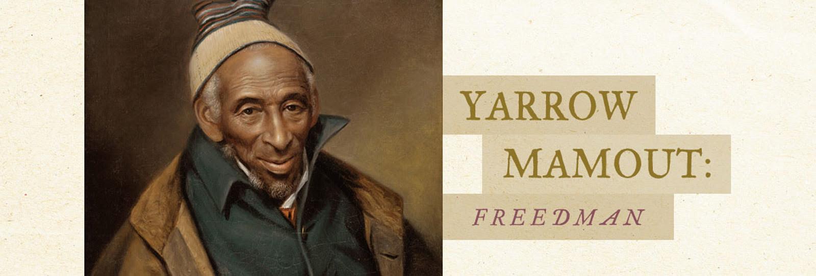 Yarrow Mamout: Freedman
