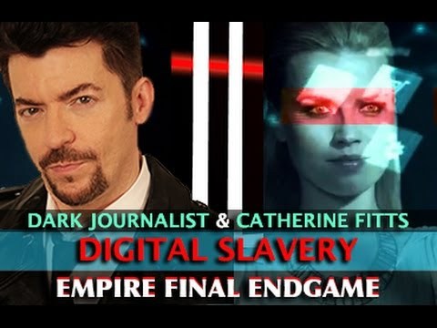 CATHERINE AUSTIN FITTS - EMPIRE ENDGAME: DIGITAL SLAVE POPULATION! DARK JOURNALIST  Hqdefault