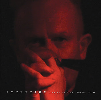 "ATTRITION : ""Live at Le Klub. Paris. 2010"" free for ten days!"