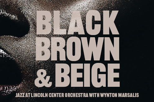 Listen to Black, Brown and Beige now!