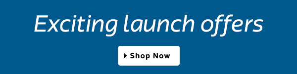 Exciting Launch Offers