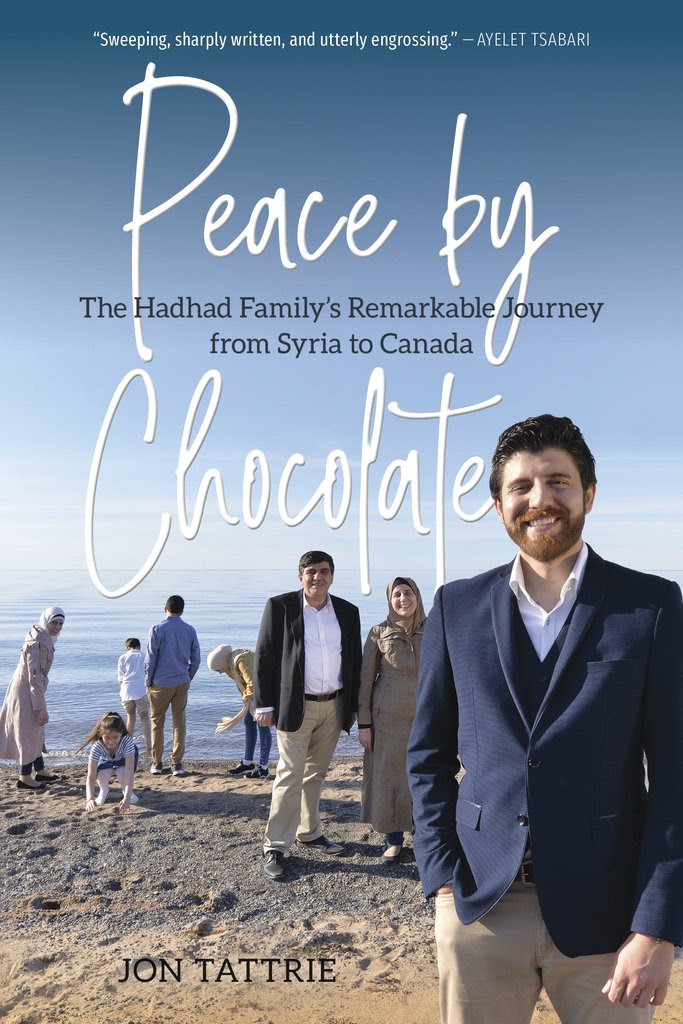 Cover for Peace by Chocolate: The Hadhad Family's Remarkable Journey from Syria to Canada by Jon Tattrie