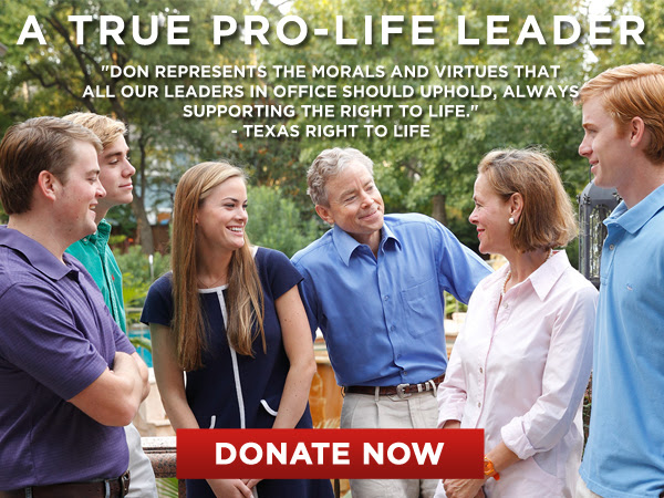 A True Pro-Life Leader - Don Huffines for Texas Senate