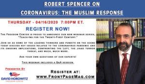Robert Spencer Hosts Freedom Center Webinar Thursday on Coronavirus: The Muslim Response