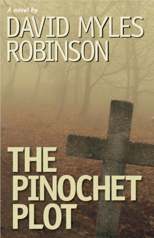 The Pinochet Plot by David Myles Robinson